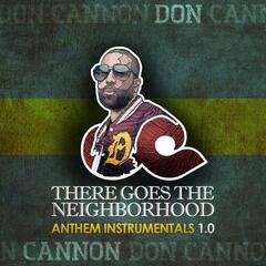 There Goes The Neighborhood Anthem Instrumentals 1.0
