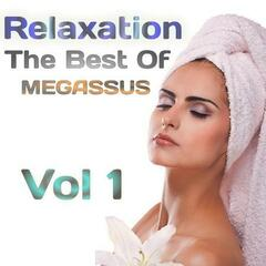 Relaxation - The Best of Megassus, Vol. 1