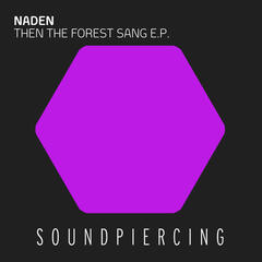 Then The Forest Sang E.P.