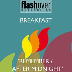 Remember / After Midnight