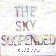 The Sky Suspended