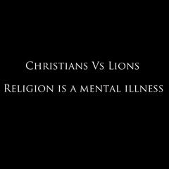 Religion Is A Mental Illness