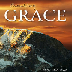 Shouting Grace