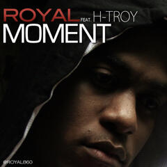 Moment (feat. H.Troy) - Single