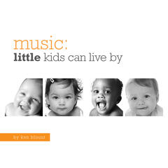 Music Little Kids Can Live By