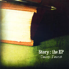 Story: the EP