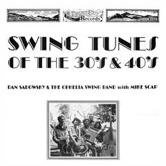 Swing Tunes of the 30's & 40's