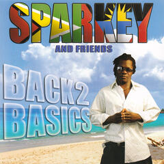 Sparkey and Friends: Back 2 Basics
