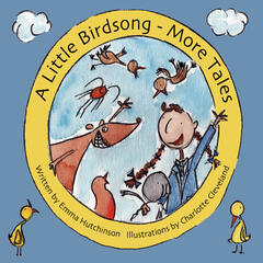 A Little Birdsong - More Tales