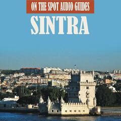 On The Spot Audio Guides / Sintra, Portugal