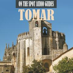 On The Spot Audio Guides / Tomar, Portugal