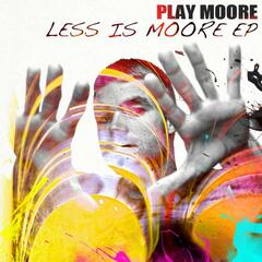 Less Is Moore EP