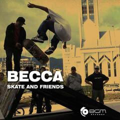 Skate and Friends