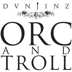 Orc and Troll