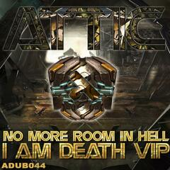 No More In Hell / I Am Death VIP