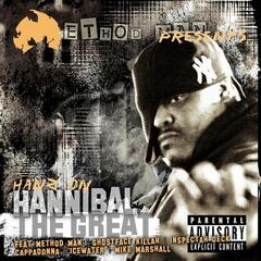 Method Man presents Hanz on Hannibal the Great