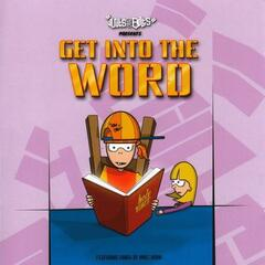 Get Into the Word