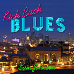 Kick Back Blues - Single