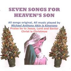 Seven Songs for Heaven's Son