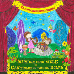 Musicle Chronicle of Canticles and Drumcircles