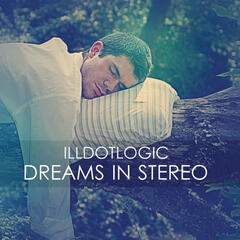 Dreams In Stereo (Deluxe Edition)