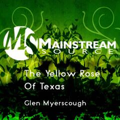 The Yellow Rose Of Texas - Single