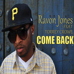 Come Back (feat. Torrey Crowe) - Single