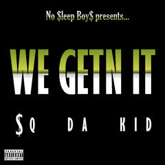 We Getn It (feat. Mingo Baby) - Single
