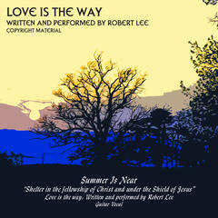 Love Is The Way - Single