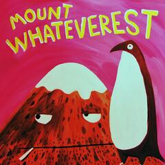Mount Whateverest