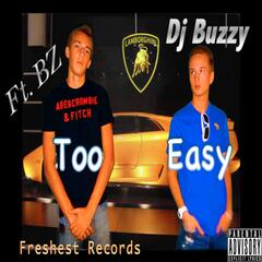 Too Easy (feat. BZ) - Single