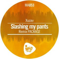 Slashing my Pants remix package