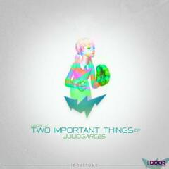 Tow important things EP