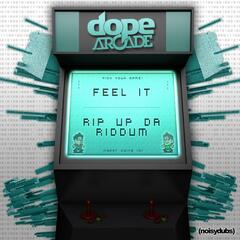 Feel It / Rip Up Da Riddum
