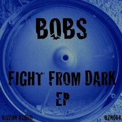 Fight From Dark EP