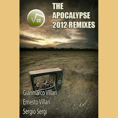 The Apocalypse 2012 Remixes