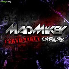 Certifiably Insane EP