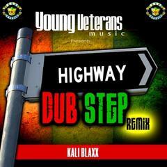 Highway Dub Step Remix