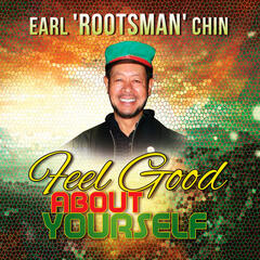 Earl Chin - Feel Good About Yourself - Single