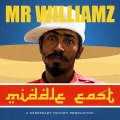 Middle East (feat. Mr Williamz) - Single