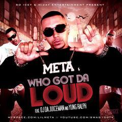Loud (feat. OJ Da Juiceman & Yung Ralph)