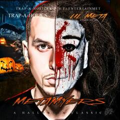 Meta Myers (Hosted By: Trap-a-holics & DJ Smallz)