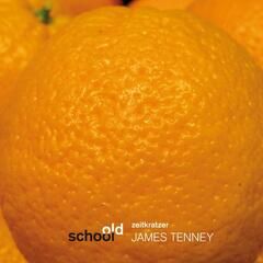 James Tenney [old school]