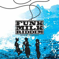 Funk Milk Riddim