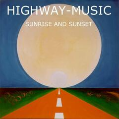 Highway-Music Sunrise And Sunset