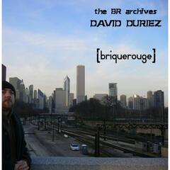David Duriez : The BR Archives