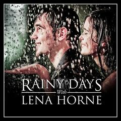 Rainy Days With Lena Horne