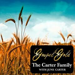 Gospel Gold: The Carter Family with June Carter