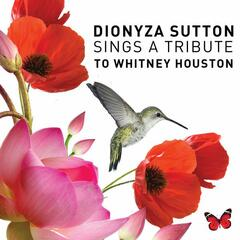 Dionyza Sutton Sings a Tribute To Whitney Houston