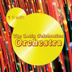 One Hour With Latin Celebration Orchestra